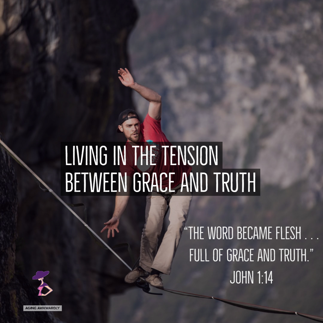 The Tension of Grace and Truth